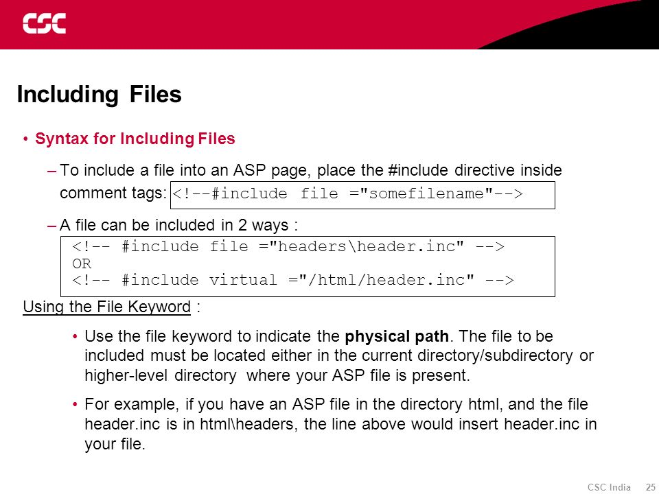 Including Files Syntax for Including Files