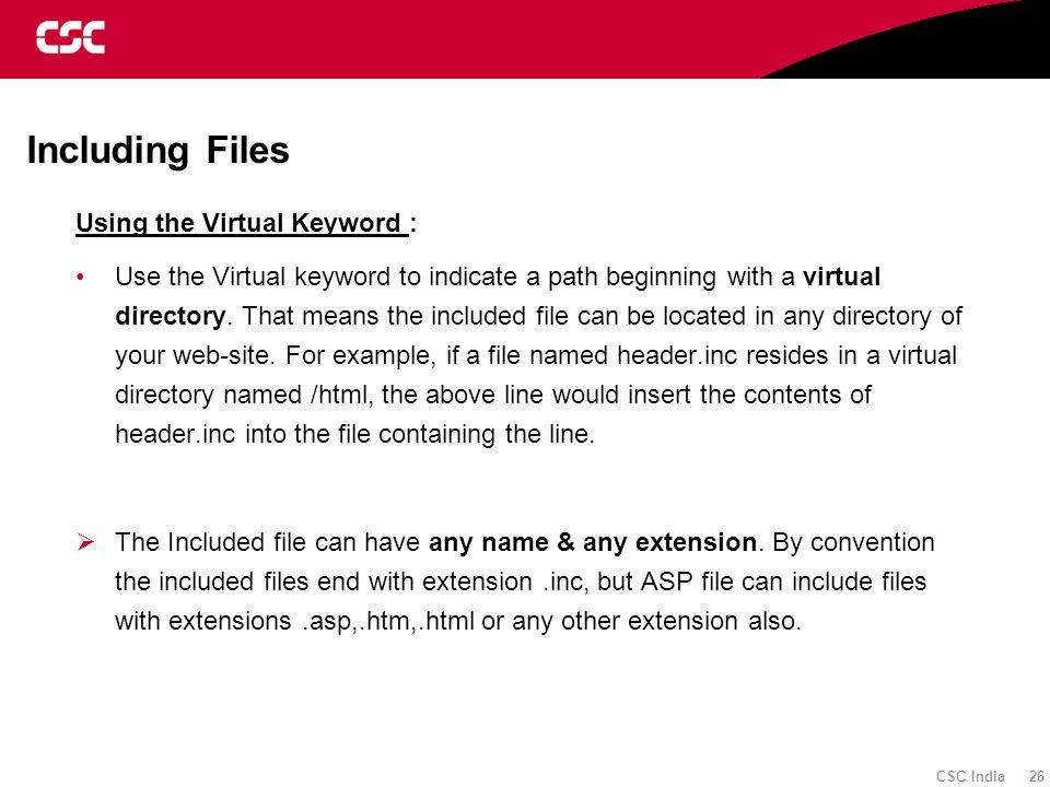 Including Files Using the Virtual Keyword :