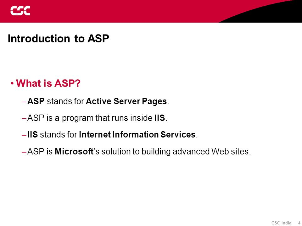 Introduction to ASP What is ASP ASP stands for Active Server Pages.