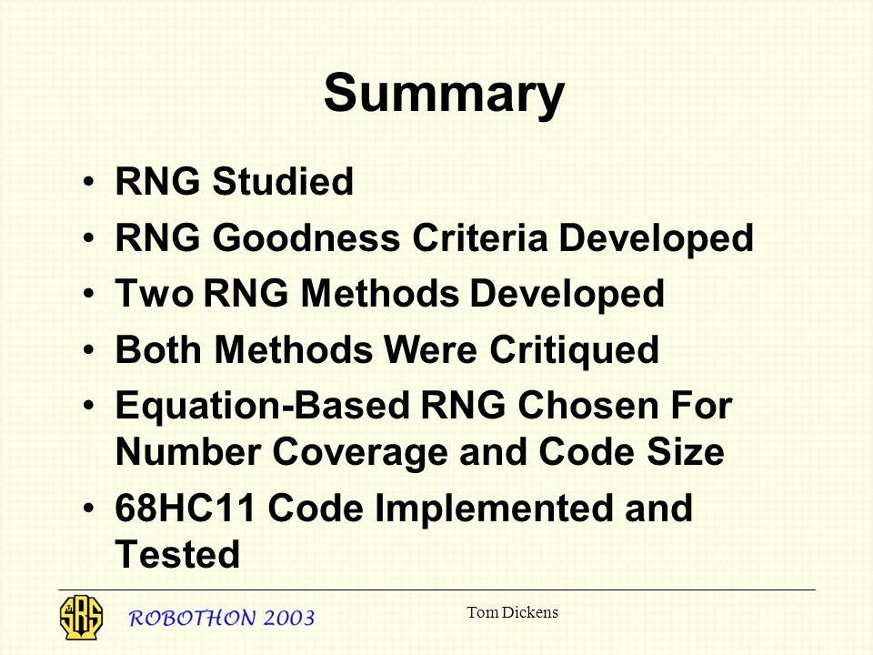 Summary RNG Studied RNG Goodness Criteria Developed