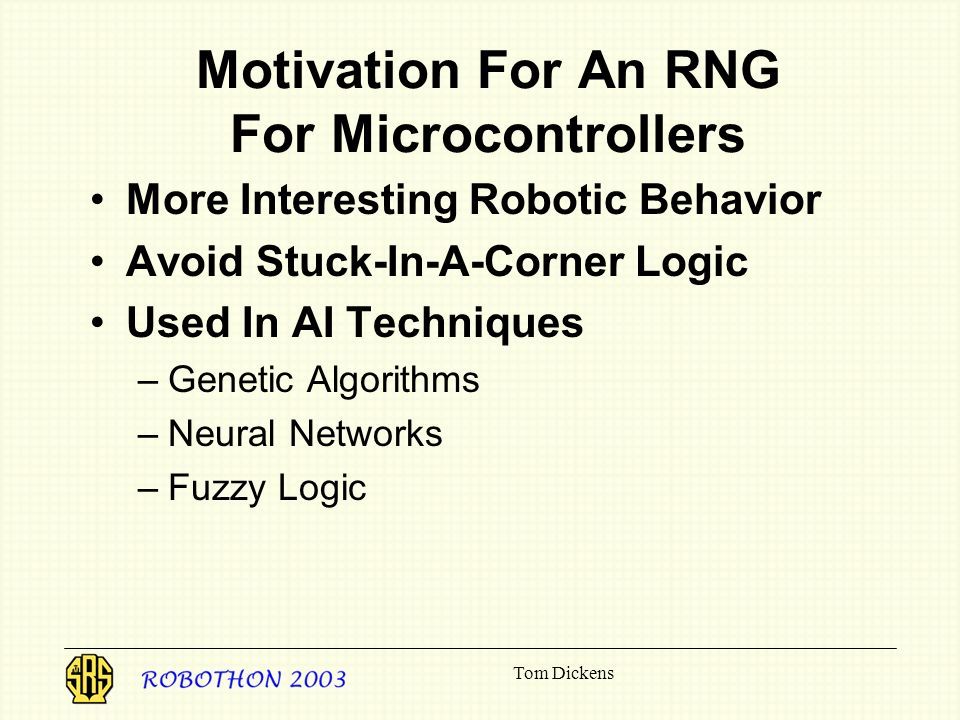 Motivation For An RNG For Microcontrollers