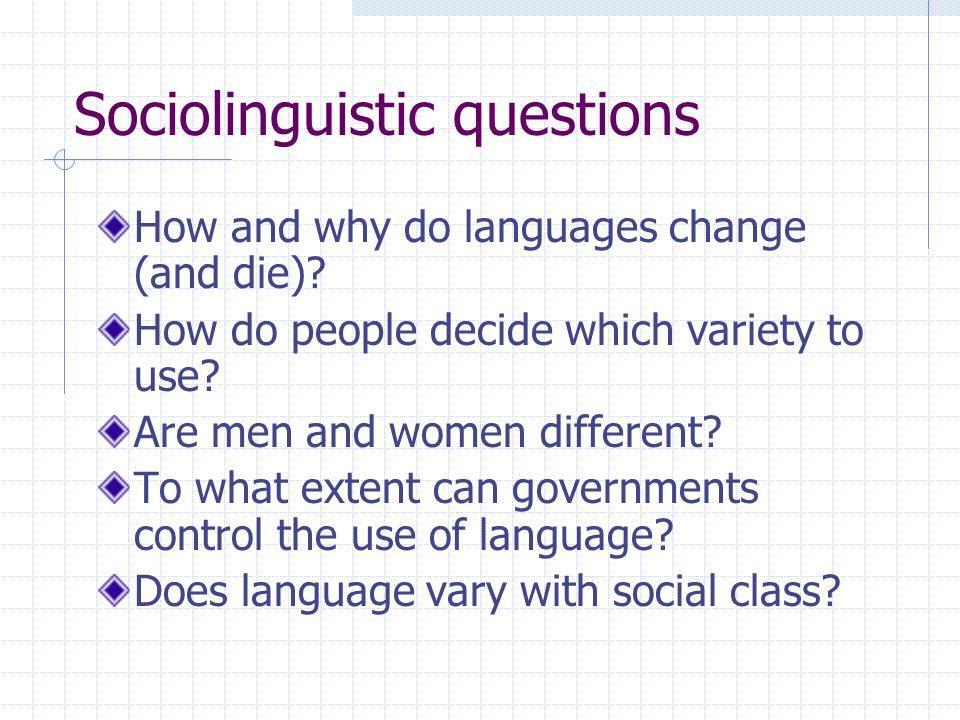 Sociolinguistic questions