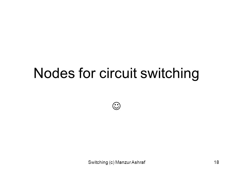 Nodes for circuit switching