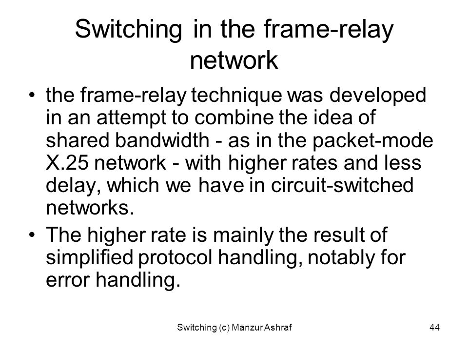 Switching in the frame-relay network