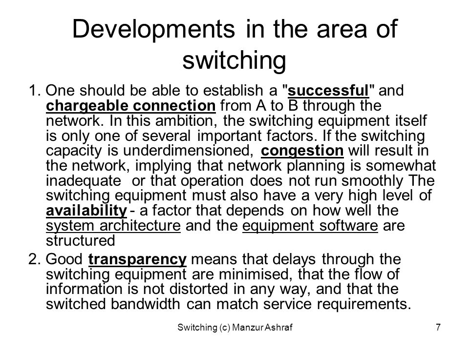 Developments in the area of switching