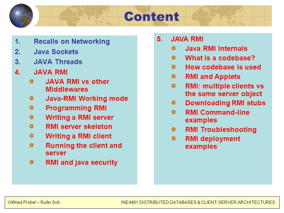 Content JAVA RMI Recalls on Networking Java RMI Internals Java Sockets