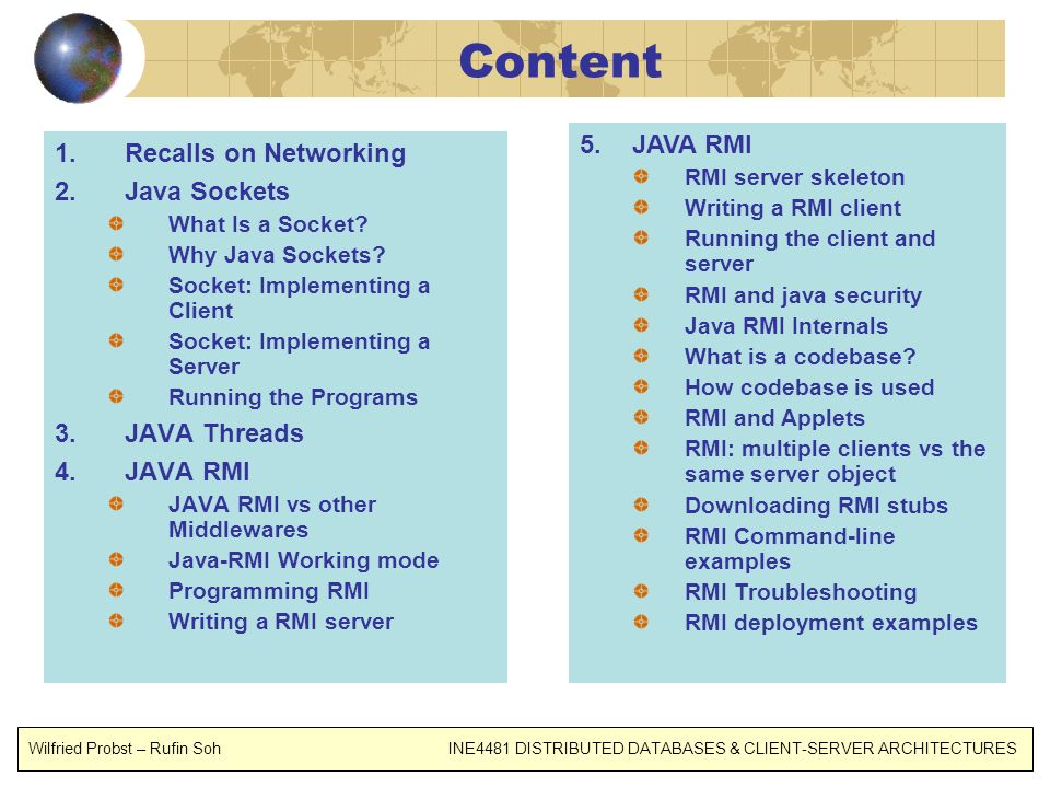 Content JAVA RMI Recalls on Networking Java Sockets JAVA Threads