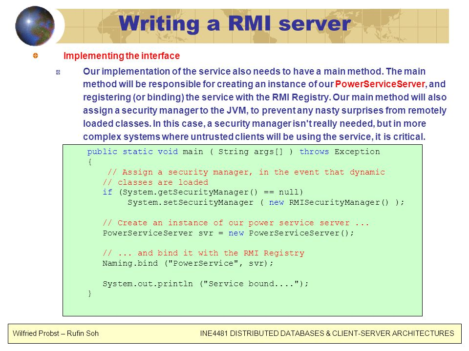 Writing a RMI server Implementing the interface
