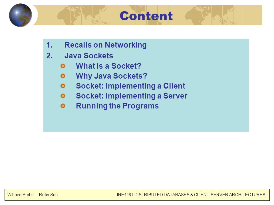 Content Recalls on Networking Java Sockets What Is a Socket