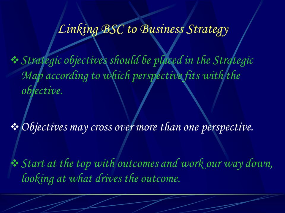 Linking BSC to Business Strategy
