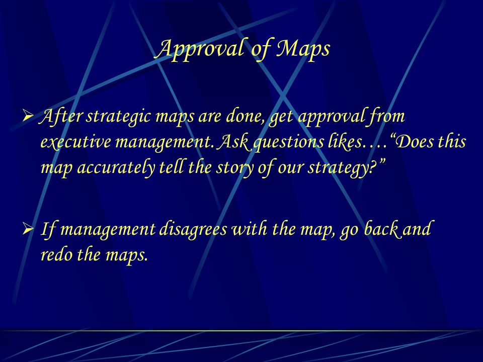 Approval of Maps