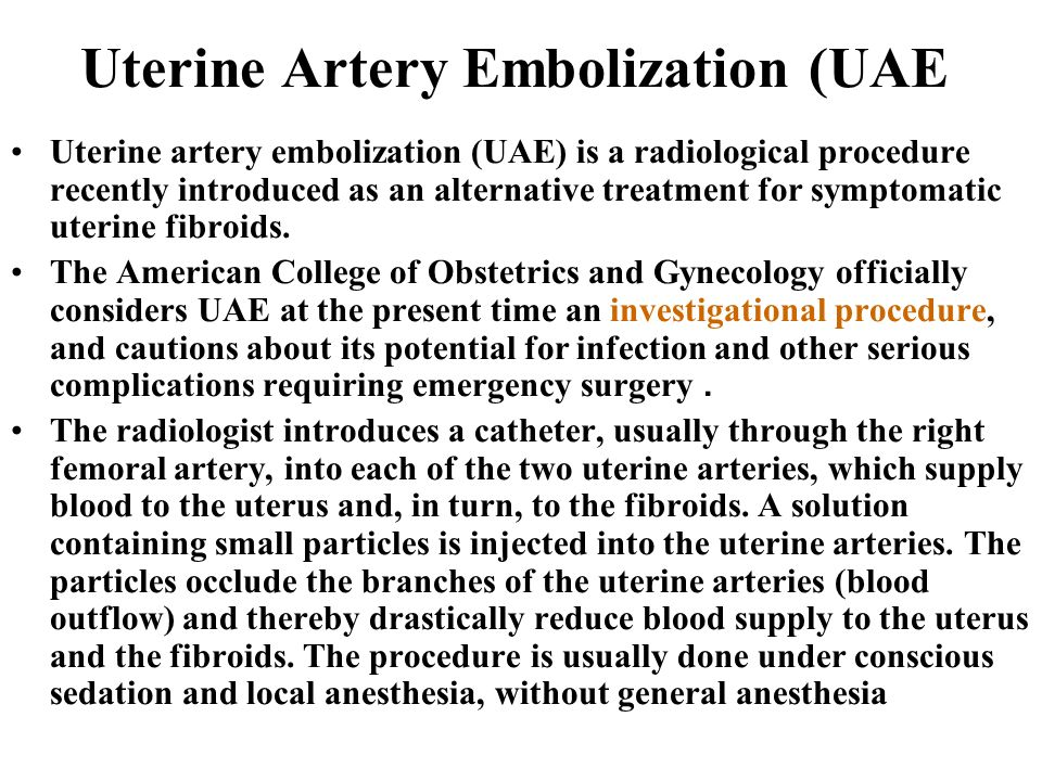 Uterine Artery Embolization (UAE