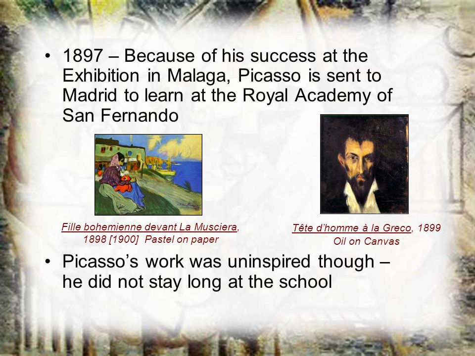 1897 – Because of his success at the Exhibition in Malaga, Picasso is sent to Madrid to learn at the Royal Academy of San Fernando