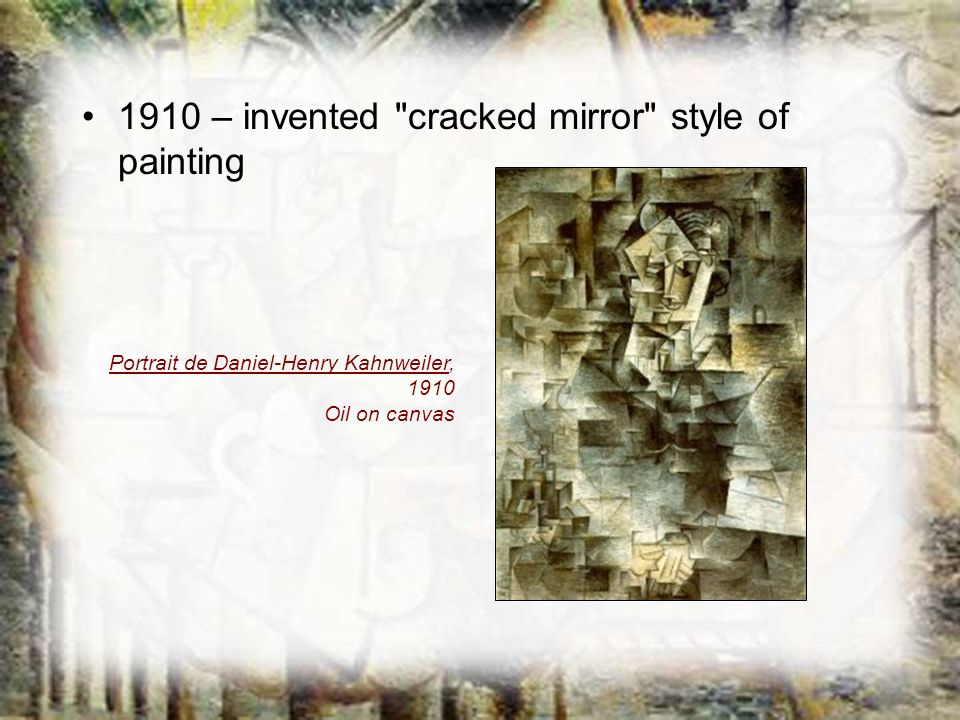 1910 – invented cracked mirror style of painting