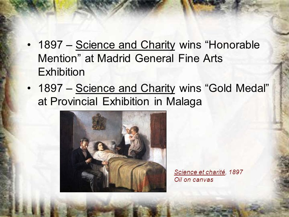 1897 – Science and Charity wins Honorable Mention at Madrid General Fine Arts Exhibition