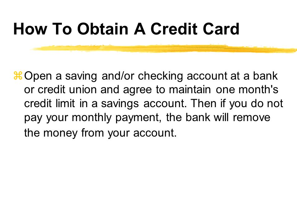 How To Obtain A Credit Card