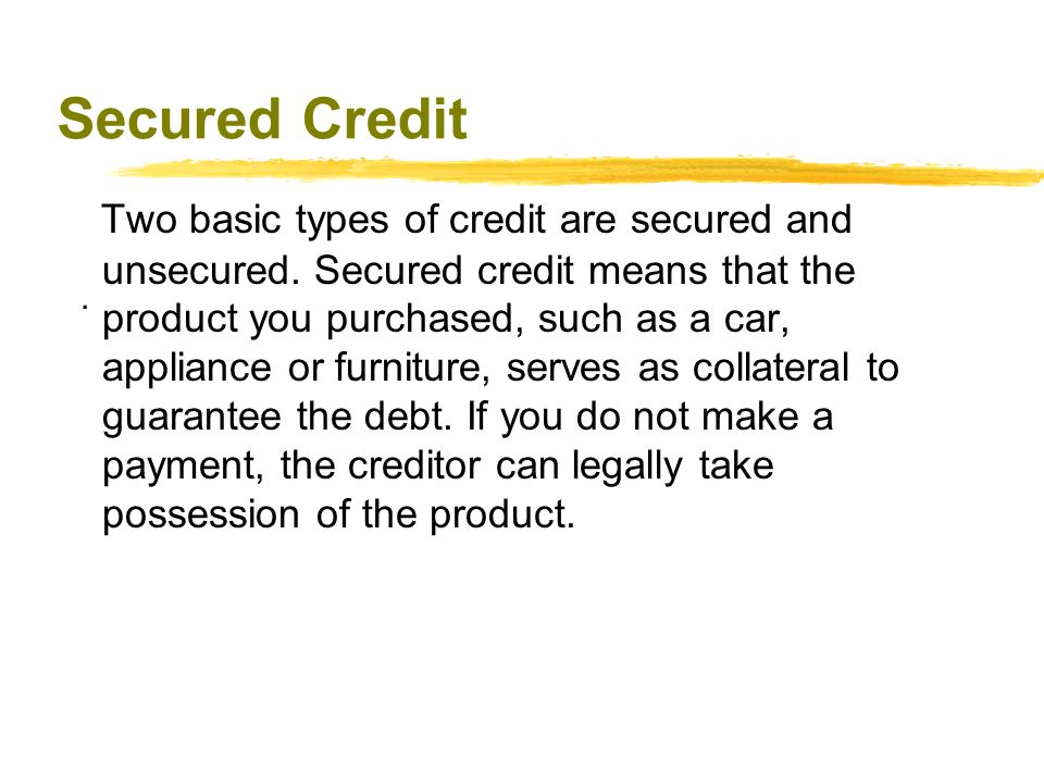 Secured Credit