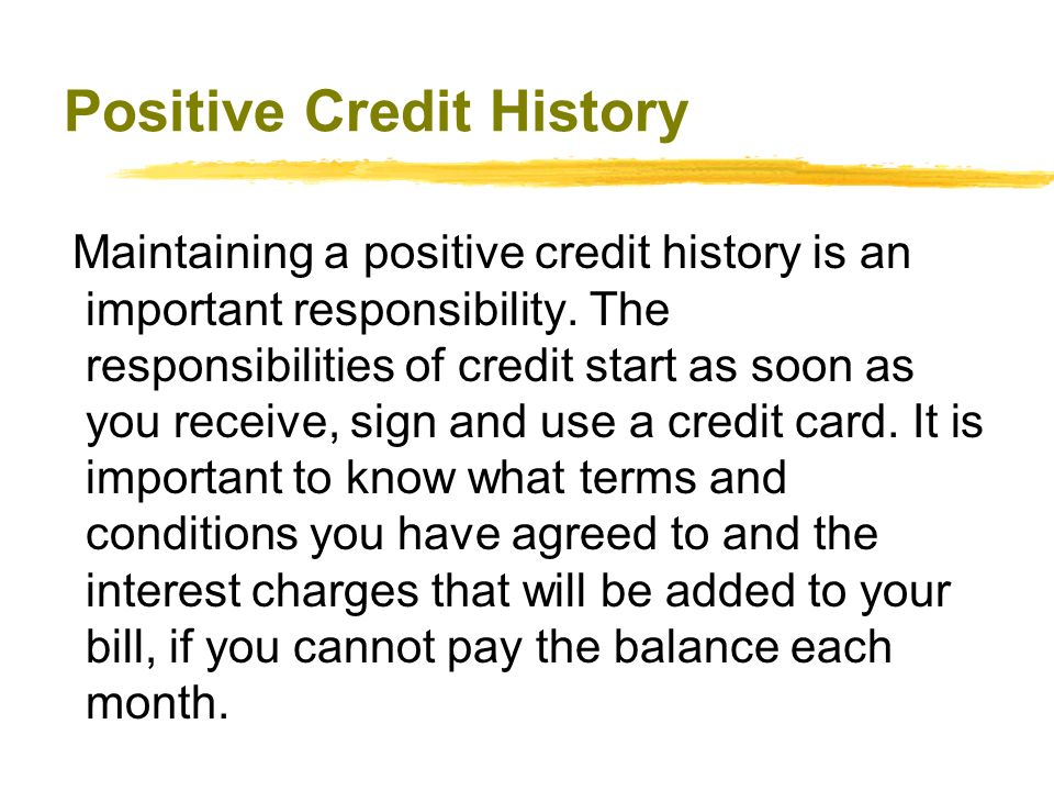 Positive Credit History
