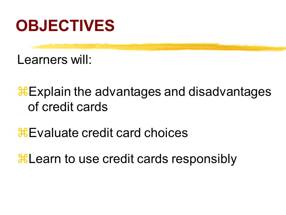 OBJECTIVES Learners will: