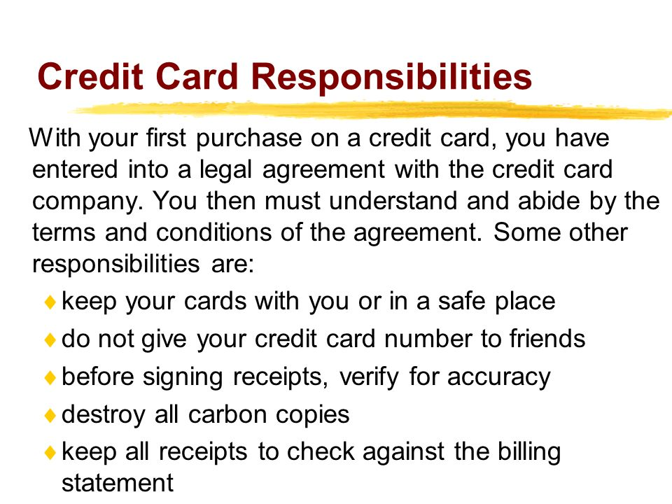 Credit Card Responsibilities