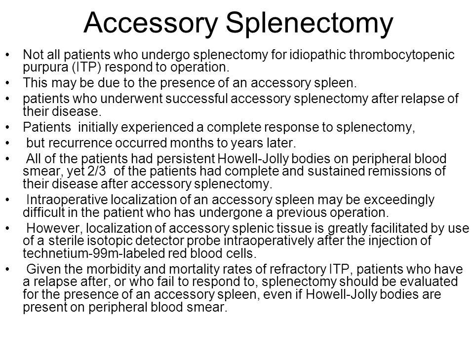 Accessory Splenectomy