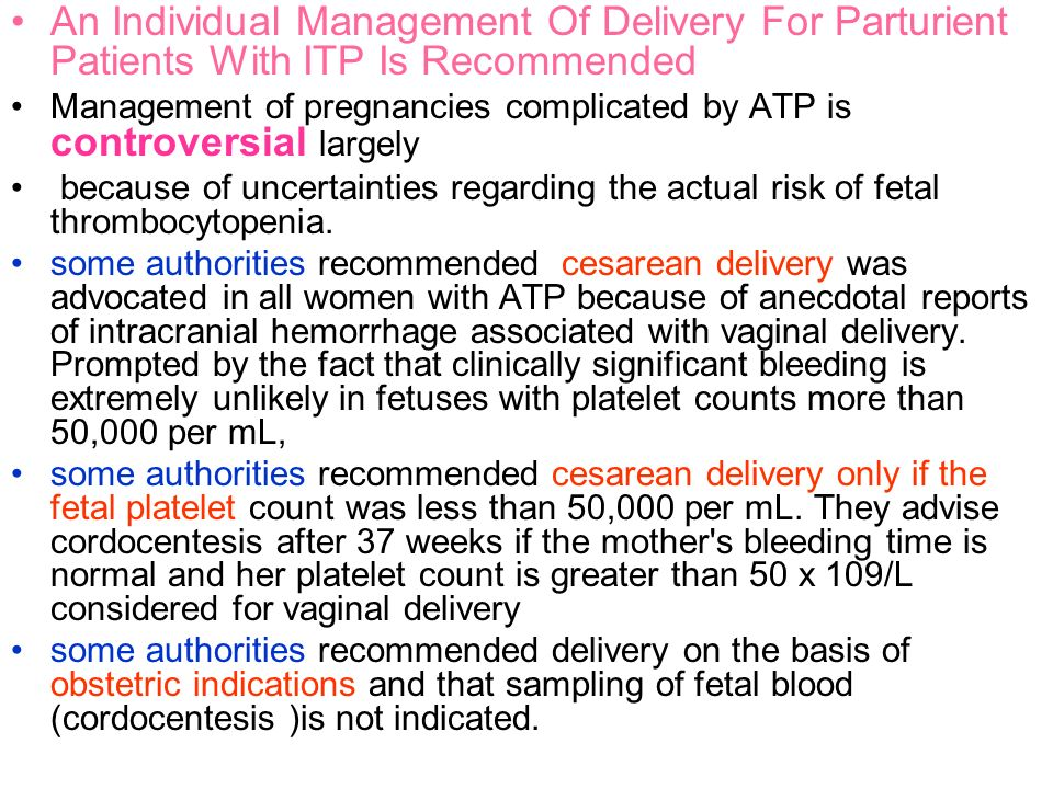 An Individual Management Of Delivery For Parturient Patients With ITP Is Recommended