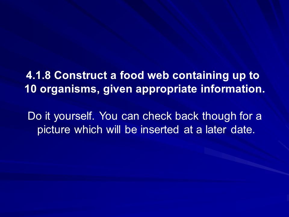 4.1.8 Construct a food web containing up to