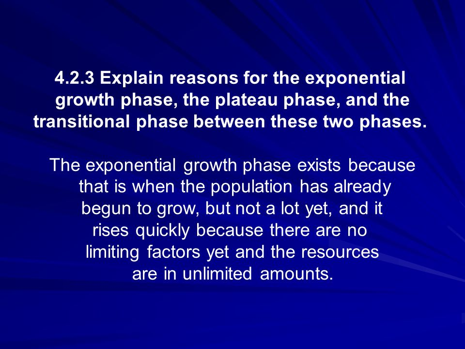 4.2.3 Explain reasons for the exponential