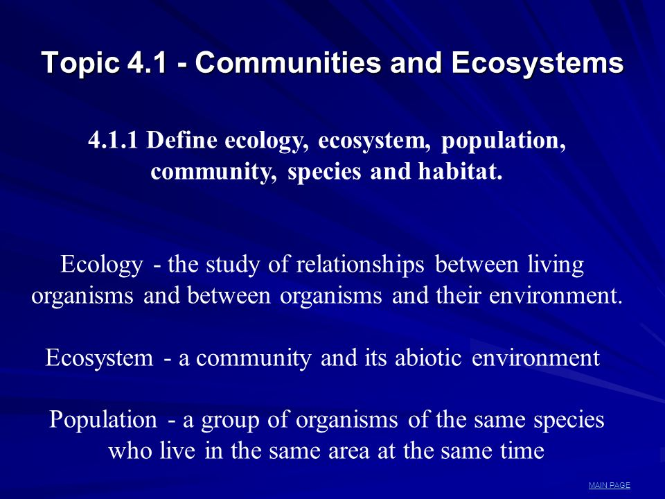 Topic 4.1 - Communities and Ecosystems