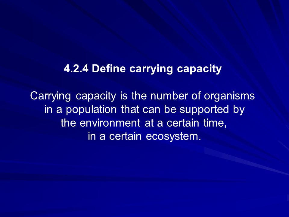 4.2.4 Define carrying capacity