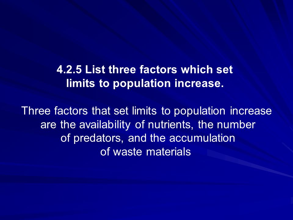 4.2.5 List three factors which set