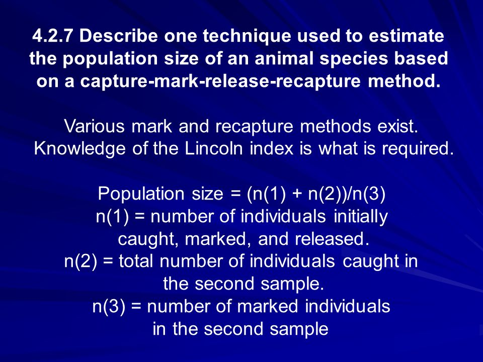 4.2.7 Describe one technique used to estimate