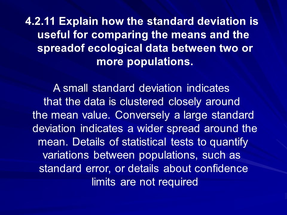 4.2.11 Explain how the standard deviation is