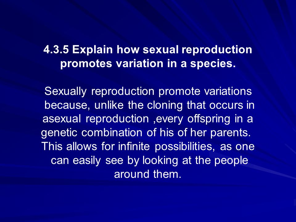 4.3.5 Explain how sexual reproduction