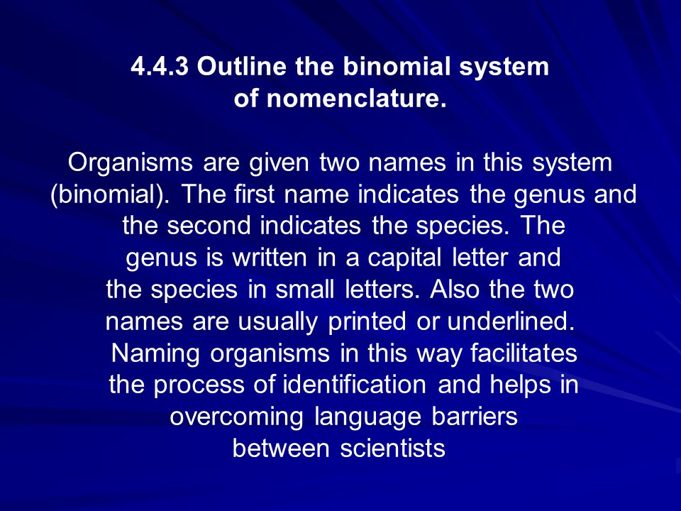 4.4.3 Outline the binomial system