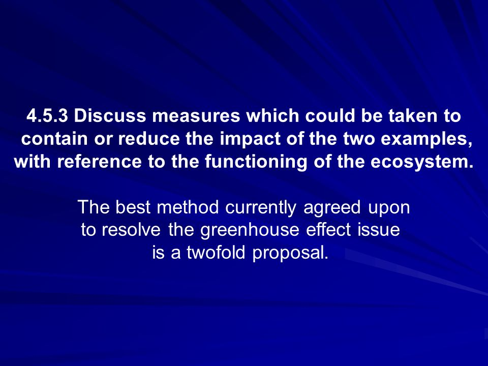 4.5.3 Discuss measures which could be taken to