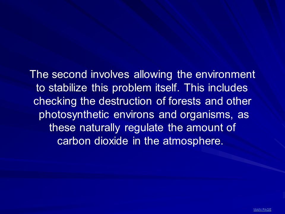 The second involves allowing the environment