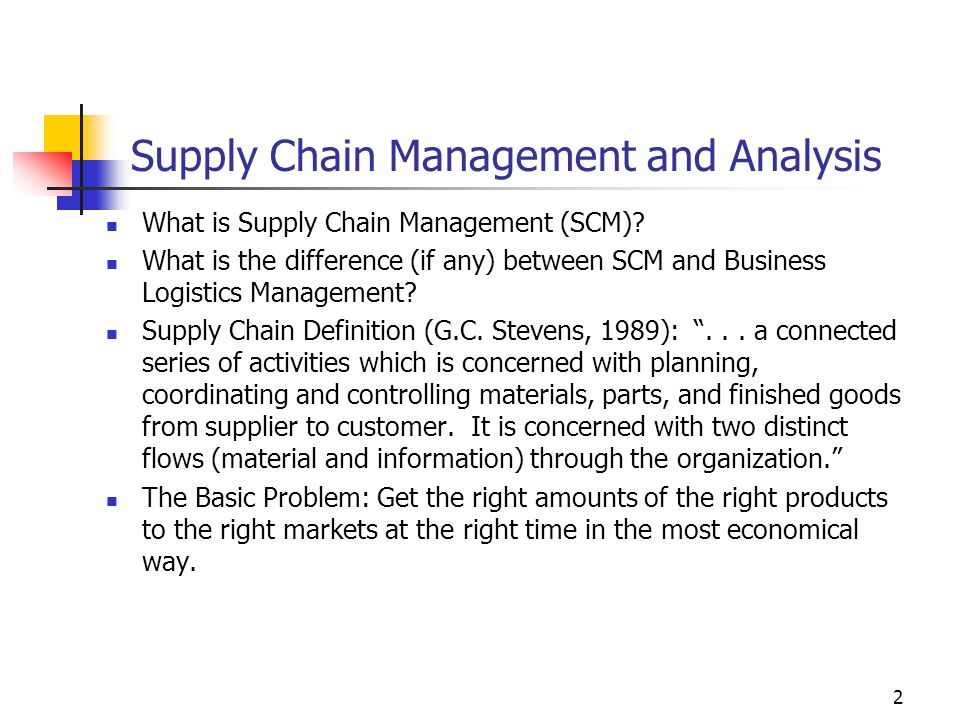 Supply Chain Management and Analysis