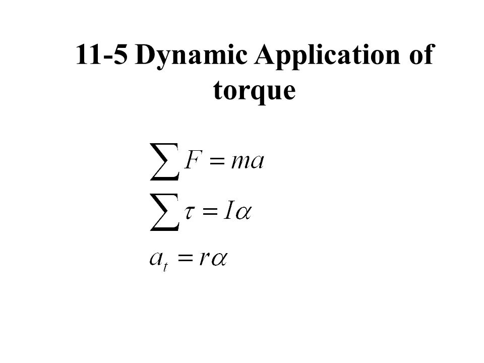 11-5 Dynamic Application of torque