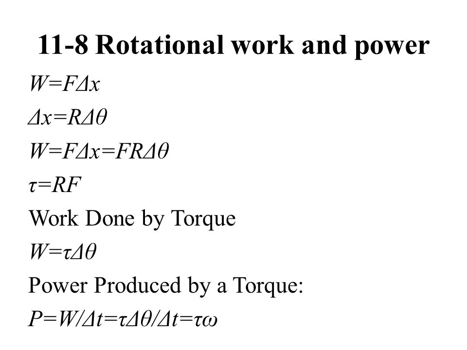 11-8 Rotational work and power