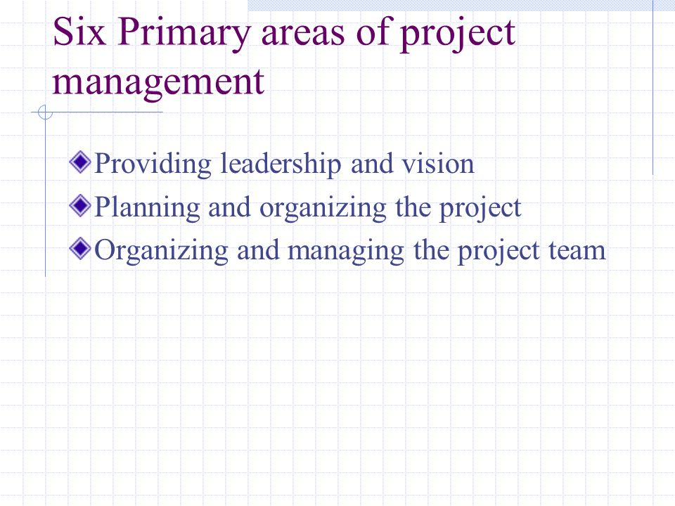 Six Primary areas of project management