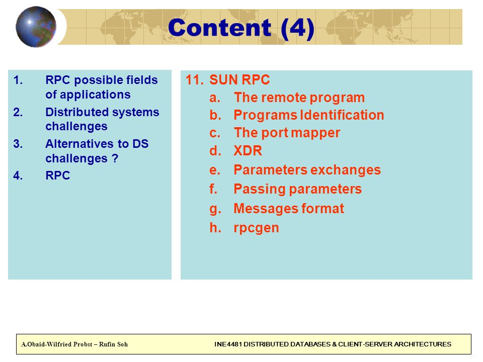 Content (4) SUN RPC The remote program Programs Identification