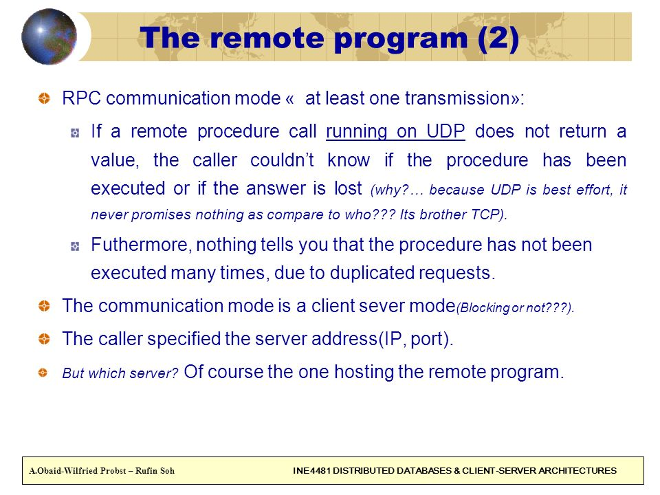 The remote program (2) RPC communication mode « at least one transmission»: