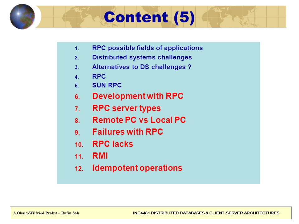 Content (5) Development with RPC RPC server types