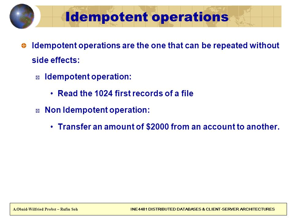 Idempotent operations