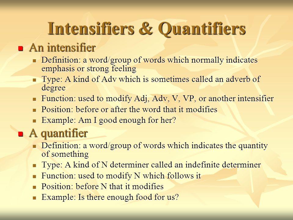 Intensifiers & Quantifiers