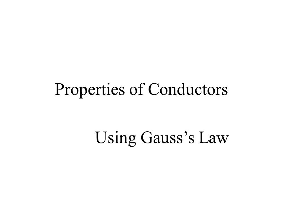 Properties of Conductors