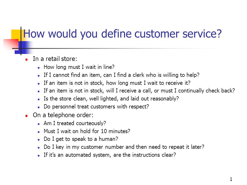 How would you define customer service