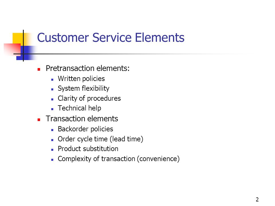 Customer Service Elements