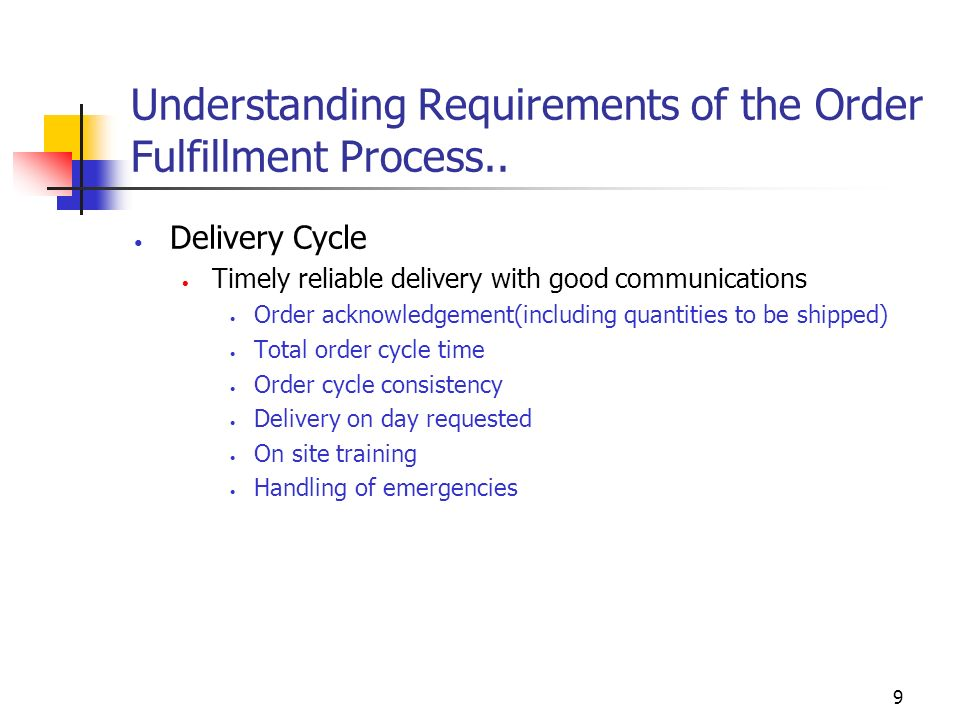 Understanding Requirements of the Order Fulfillment Process..